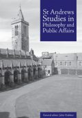 St Andrews Studies in Philosophy and Public Affairs
